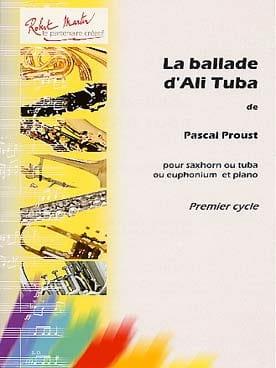 La ballade d'Ali Tuba Pascal Proust Partition Tuba - laflutedepan