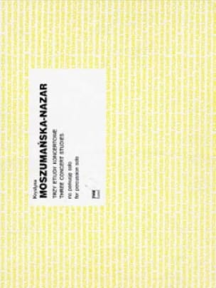 Three Concert Studies - Krystyna Moszumanska-Nazar - laflutedepan.com