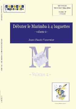 Jean-Claude Tavernier - Start the Marimba A 4 Baguettes Volume 2 - Partition - di-arezzo.co.uk