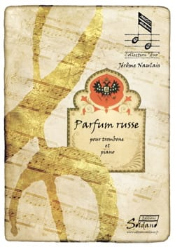 Parfum Russe Jérôme Naulais Partition Trombone - laflutedepan