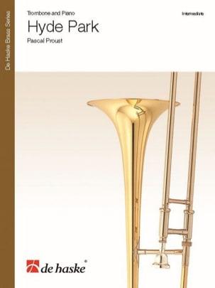 Hyde Park Pascal Proust Partition Trombone - laflutedepan