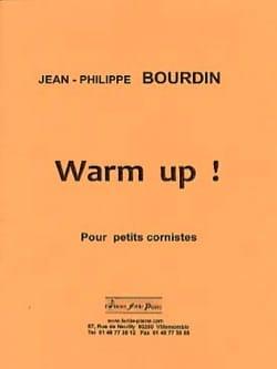 Warm-up ! pour petits cornistes Jean-Philippe Bourdin laflutedepan