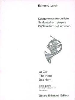 Les Gammes du Corniste Edmond Leloir Partition Cor - laflutedepan