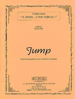 Jump Jérôme Naulais Partition Trompette - laflutedepan