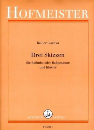 Drei Skizzen - Rainer Lischka - Partition - Tuba - laflutedepan.com