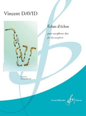 Éclats d'Échos Vincent David Partition Saxophone - laflutedepan