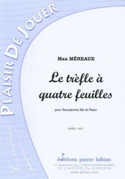Le trèfle à quatre feuilles Max Méreaux Partition laflutedepan