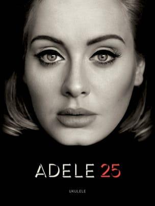 25 - Ukulélé Adele Partition Pop / Rock - laflutedepan