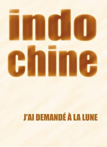 J' Ai Demandé A la Lune Format - Indochine - laflutedepan.com