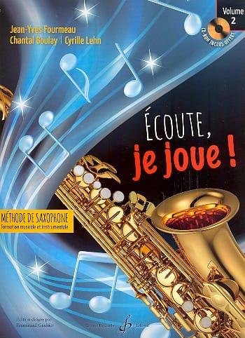Ecoute, je joue ! Volume 2 - Saxophone - laflutedepan.be