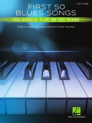 First 50 Blues Songs You Should Play on the Piano laflutedepan