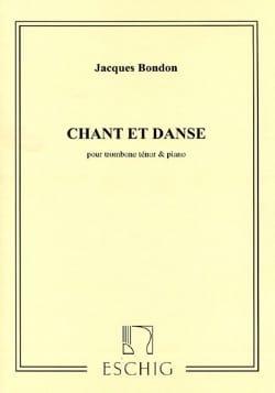 Chant et danse Jacques Bondon Partition Trombone - laflutedepan