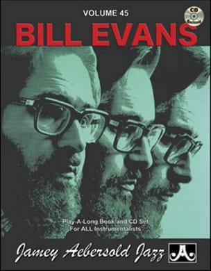 Volume 45 - Bill Evans METHODE AEBERSOLD Partition Jazz - laflutedepan
