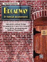 Broadway By Special Arrangement Partition Piano - laflutedepan