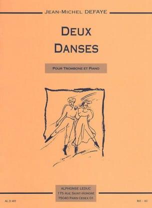 2 Danses Jean-Michel Defaye Partition Trombone - laflutedepan