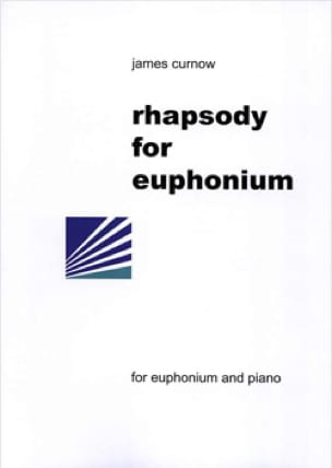 Rhapsody For Euphonium - James Curnow - Partition - laflutedepan.com