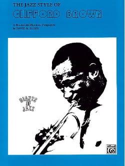 Jazz Style Of Clifford Brown Giants Of Jazz laflutedepan