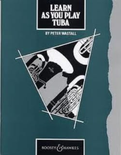 Learn As You Play Peter Wastall Partition Tuba - laflutedepan
