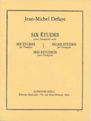 6 Etudes Pour Trompette Seule - Jean-Michel Defaye - laflutedepan.com