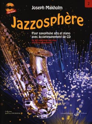 Jazzosphère Volume 2 Joseph Makholm Partition Saxophone - laflutedepan