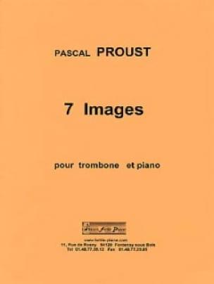 7 Images - Pascal Proust - Partition - Trombone - laflutedepan.com