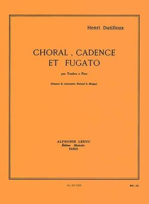 Choral Cadence Et Fugato DUTILLEUX Partition Trombone - laflutedepan