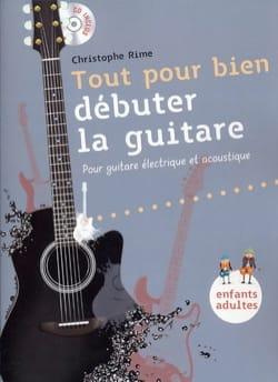 Tout Pour Bien Débuter la Guitare Christophe Rime laflutedepan