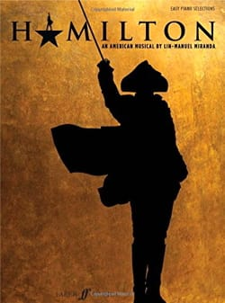 Hamilton - Comédie Musicale Lin-Manuel Miranda Partition laflutedepan