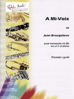 Jean Brouquières - At half-voice - Partition - di-arezzo.co.uk