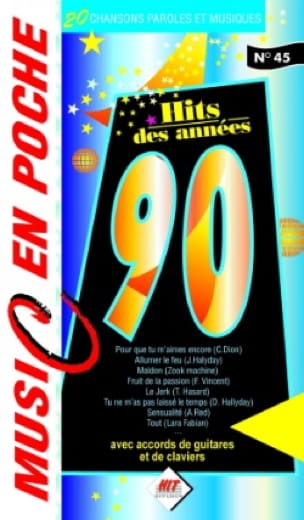 Music en poche N° 45 - Hits des années 90 - laflutedepan.com