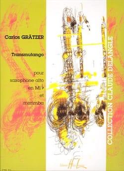 Transmutango Carlos Grätzer Partition Saxophone - laflutedepan