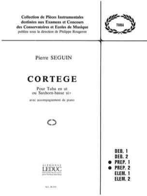Cortège Pierre Seguin Partition Tuba - laflutedepan