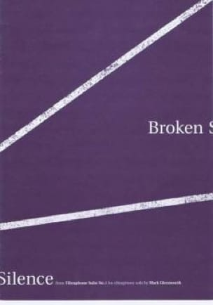 Broken Silence From Suite N° 1 - Mark Glentworth - laflutedepan.com