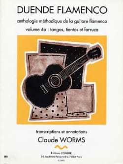 Claude Worms - Flamenco Duende Volume 4 A: Tangos, Tientos And Farruca - Partition - di-arezzo.com