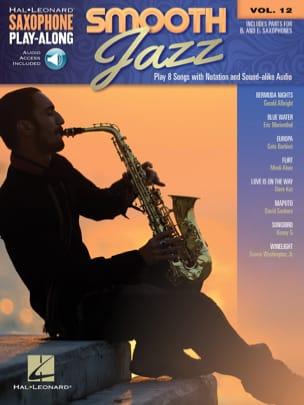 Saxophone Play-Along Volume 12 - Smooth Jazz Partition laflutedepan