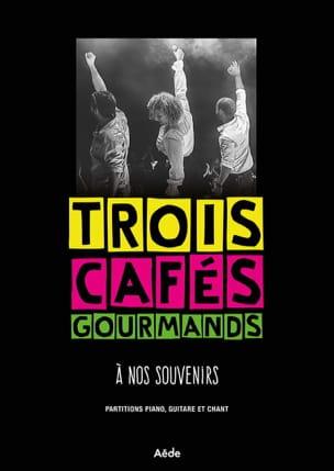 A Nos Souvenirs Trois Cafés Gourmands Partition laflutedepan