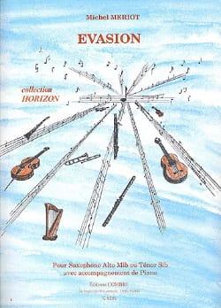 Michel Meriot - Evasion - Partition - di-arezzo.com