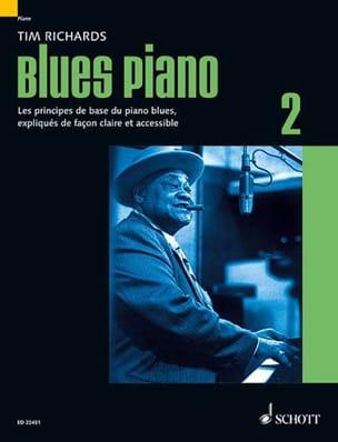 Blues piano 2 - Edition en Français Tim Richards laflutedepan