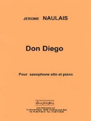 Don Diego - Jérôme Naulais - Partition - Saxophone - laflutedepan.com