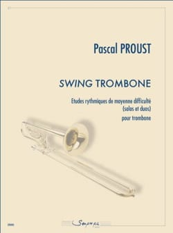 Swing trombone Pascal Proust Partition Trombone - laflutedepan