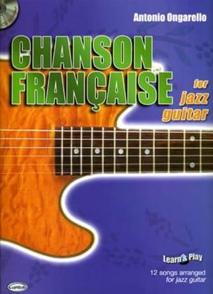 Chanson Française For Jazz Guitar Antonio Ongarello laflutedepan