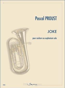 Joke Pascal Proust Partition Tuba - laflutedepan
