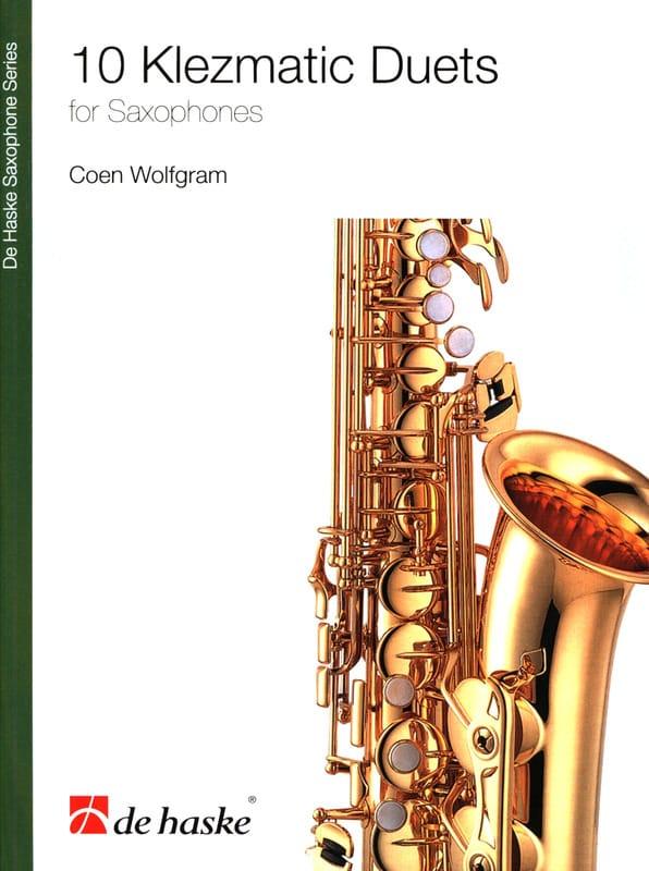 10 Klezmatic Duets for Saxophones - Coen Wolfgram - laflutedepan.com
