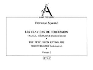 Claviers de Percussion Volume 2 Emmanuel Séjourné laflutedepan