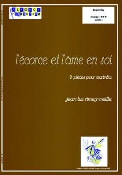 L' Ecorce Et L' Ame En Soi Jean-Luc Rimey-Meille laflutedepan