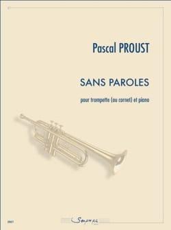Sans paroles Pascal Proust Partition Trompette - laflutedepan