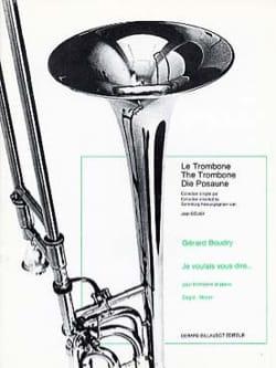 Je Voulais Vous Dire Gérard Boudry Partition Trombone - laflutedepan