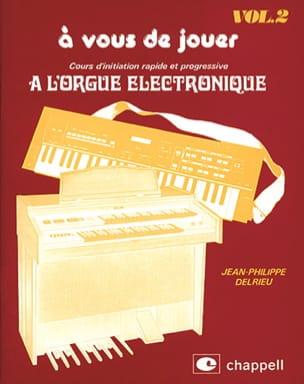 A Vous de Jouer A L'orgue Eléctronique Volume 2 laflutedepan