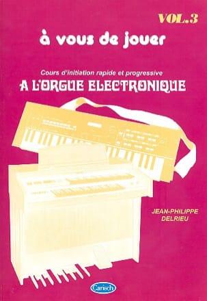 A Vous de Jouer A L'orgue Eléctronique Volume 3 laflutedepan
