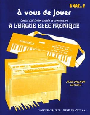 A Vous de Jouer A L'orgue Eléctronique Volume 1 laflutedepan